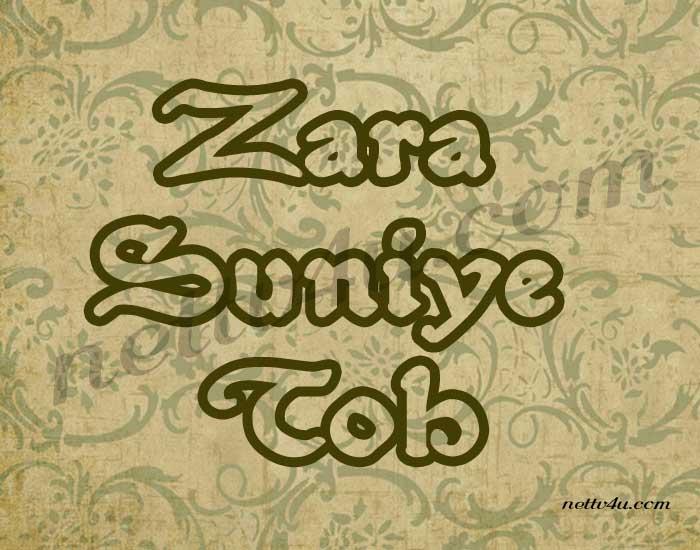 Zara Suniye Toh