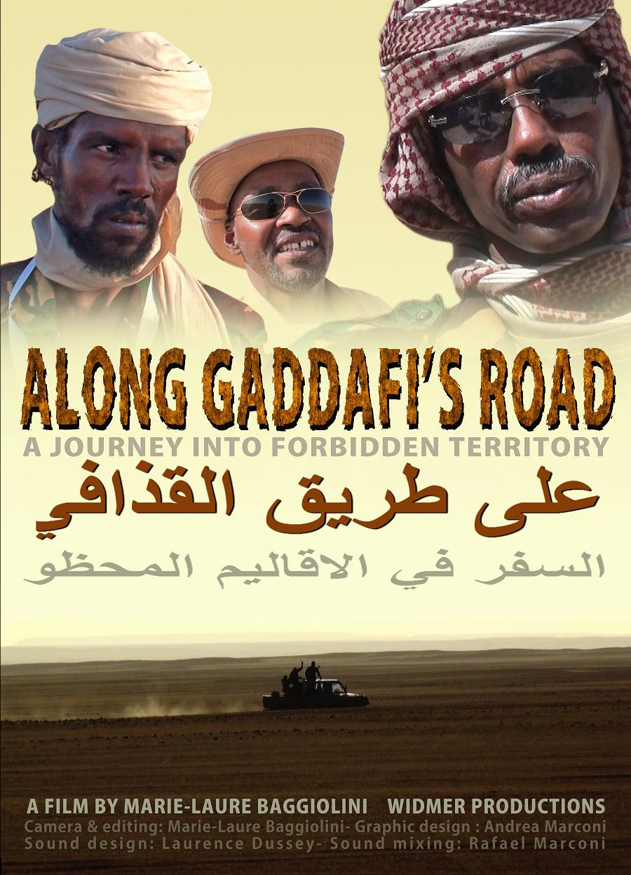 Along Gaddafi's Road - A Journey Into Forbidden Territory Movie Review English