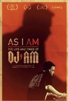 As I AM: The Life And Times Of DJ AM   Movie Review English Movie Review