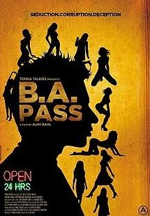 B.A. Pass- a stormy passage to adulthood gone totally awry!Movie Review Hindi Movie Review