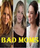 Bad Moms Movie Review English Movie Review