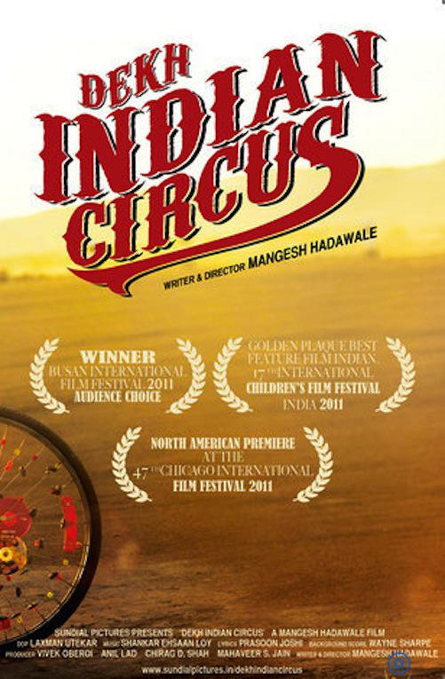 Dekh Indian Circus Movie Review Hindi