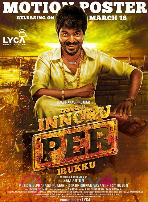 Enakku Innoru Per Irukku Motion Poster Releasing On March 18th Poster