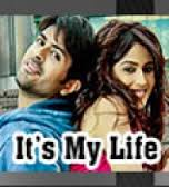 It's My Life Movie Review Hindi Movie Review