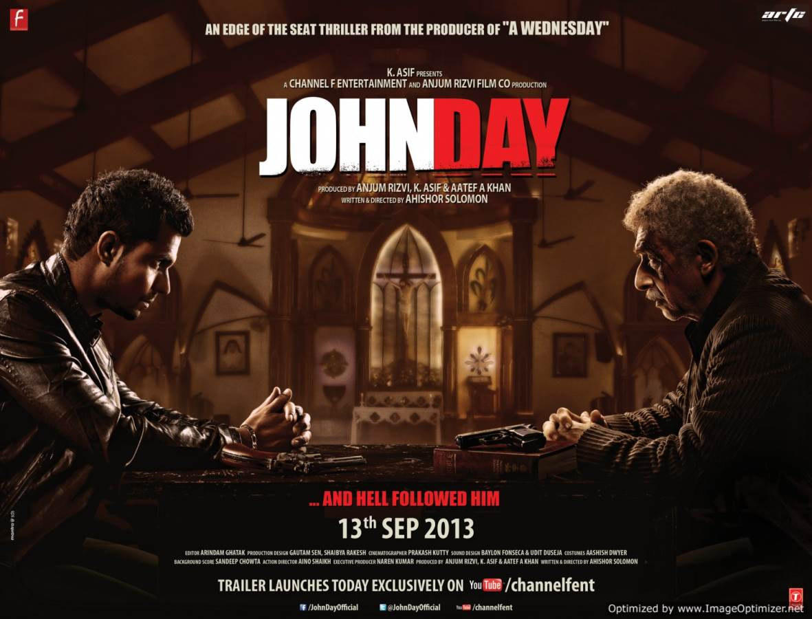 John Day-Superb acting on view should make your day! Movie Review Hindi