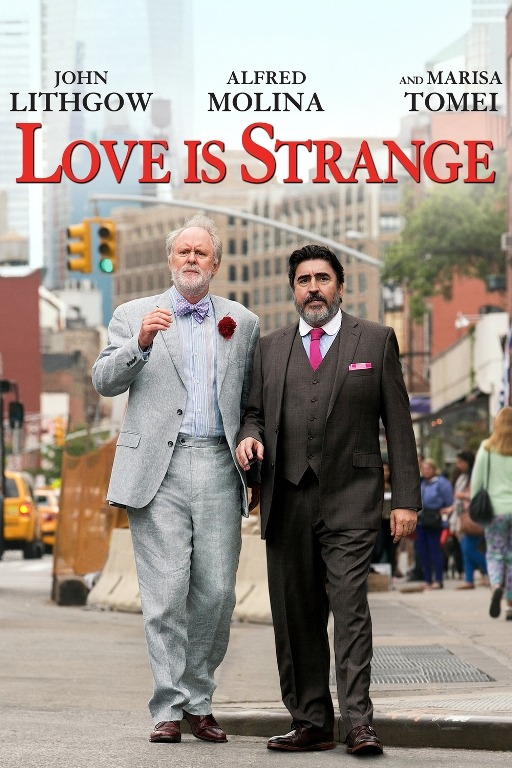 Love Is Strange Movie Review English