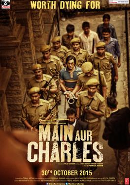 Main Aur Charles Review Hindi Movie Review