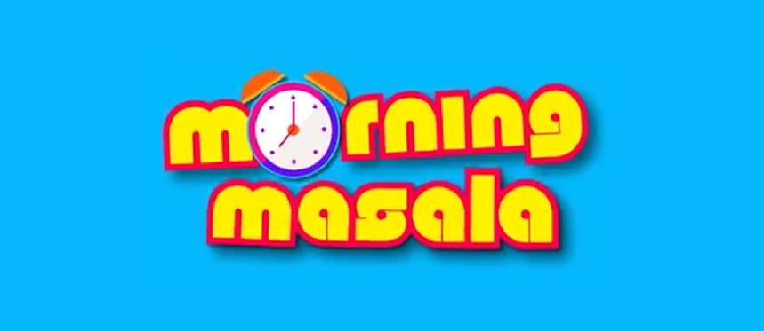 Morning Masala