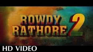 Rowdy Rathore 2 Movie Review Hindi Movie Review