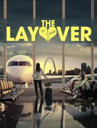 The Layover Movie Review English Movie Review