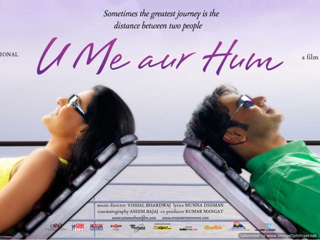 U Me Aur Hum Movie Review