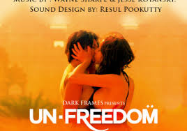 Unfreedom Movie Review Hindi Movie Review