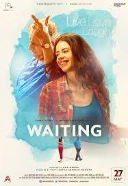 Waiting Movie Review Hindi Movie Review