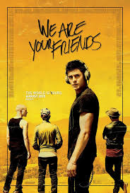 We Are Your Friends Movie Review English