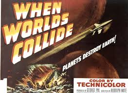 When Worlds Collide Movie Review English Movie Review