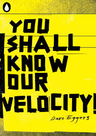 You Shall Know Our Velocity Movie Review English Movie Review