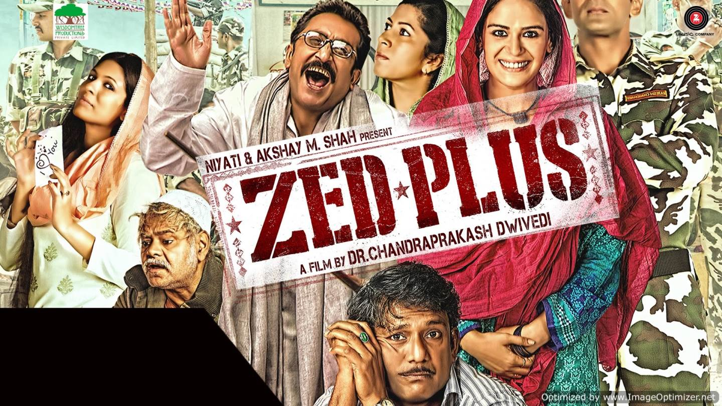 Zed Plus Movie Review Hindi